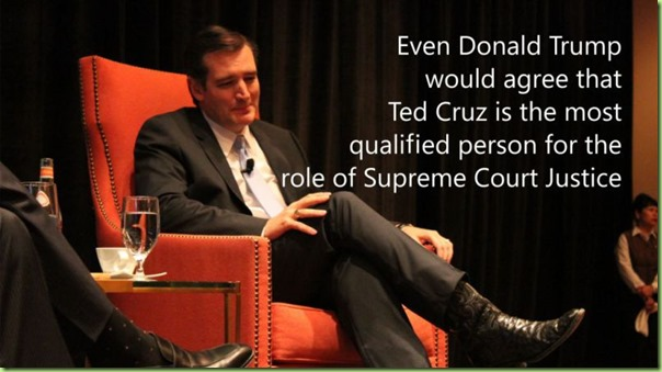 even-donald-trump-would-agree-for-ted-cruz-supreme-court-appointment