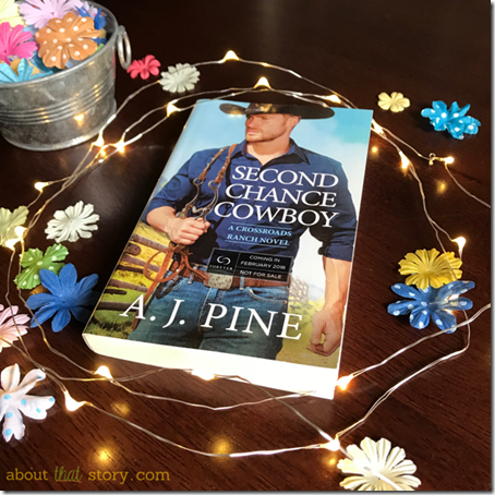 Spotlight: Second Chance Cowboy (Crossroads Ranch #1) by A. J. Pine | About That Story