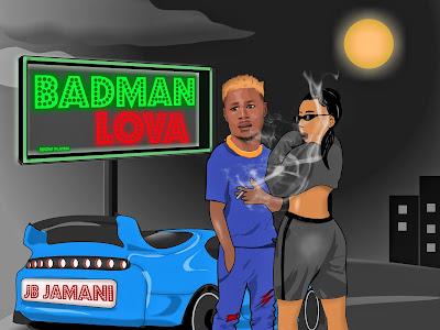 Music : Jb Jamani - Badman Lova