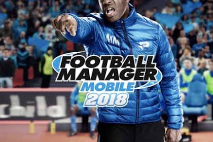 Football Manager Mobile 2018 v9.0.1 (Full Apk+Obb) For Android