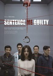 Sentence Me Guilty - Bằng Chứng Thép