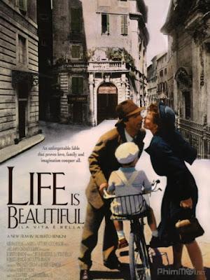 Cuộc Sống Tươi Đẹp - Life is Beautiful (La vita è bella)