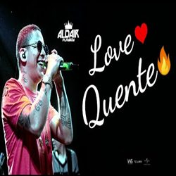 Download Aldair Playboy - Love Quente