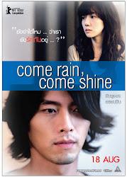 Come Rain, Come Shine - Chợt nắng chợt mưa
