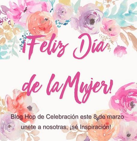 Blog Hop dia de la mujer