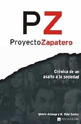 Proyecto Zapatero - Ignacio Arsuaga Rato y Miguel Vidal Santos