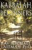 Rabbi Michael Laitman - Kabbalah For Beginners