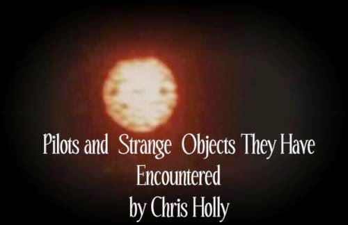 Pilots And Strange Objects They Have Encountered