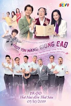Truy Tìm Nàng Giọng Cao (SCTV9)