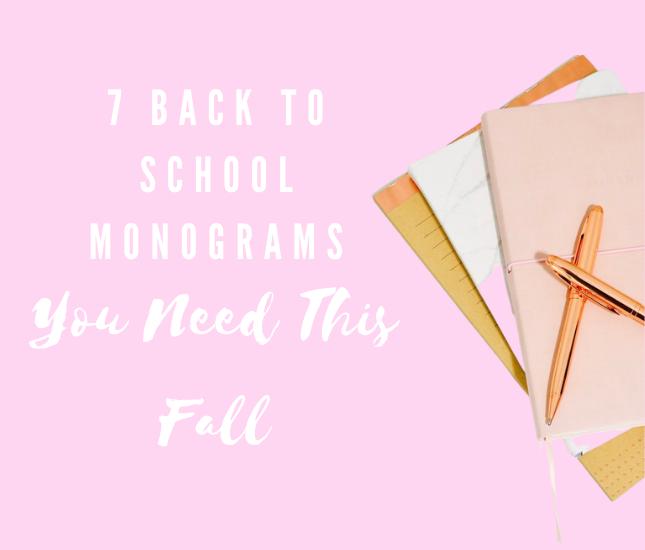 7 Back to School Monograms You Need