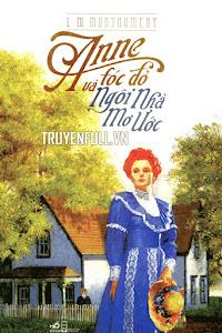 Anne Tóc Đỏ Và Ngôi Nhà Mơ Ước
