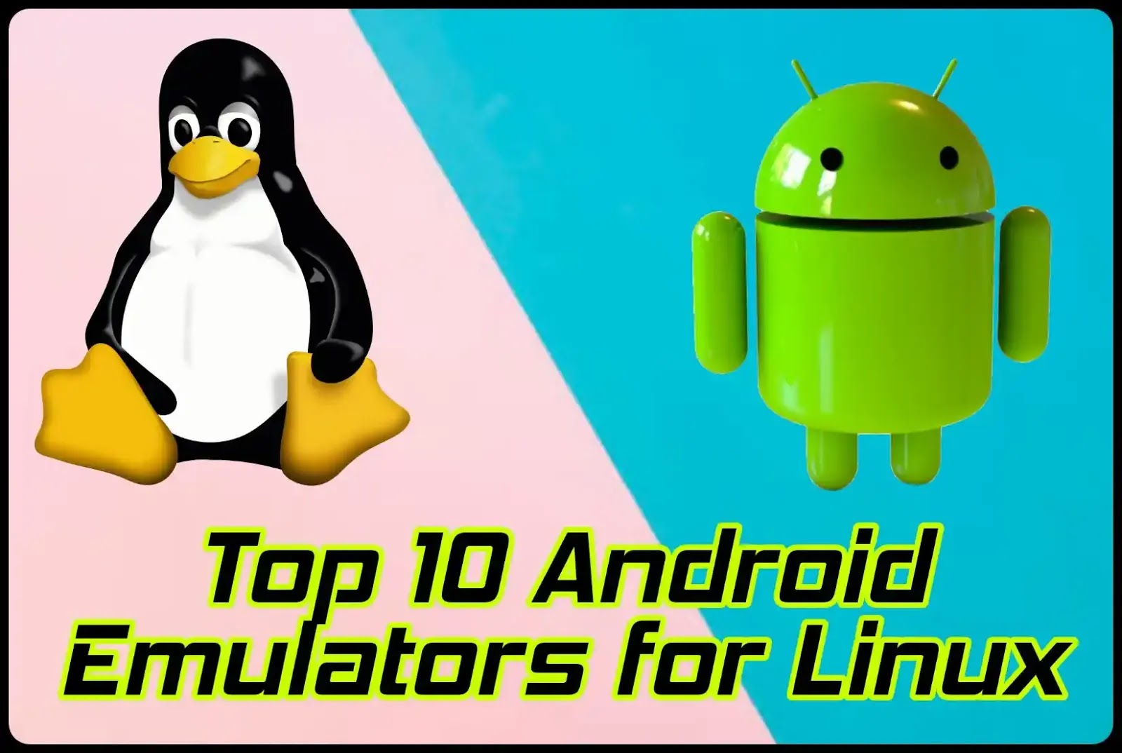 top-10-android-emulators-for-linux
