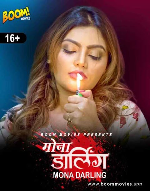 Mona Darling 2021 Boom Movies Originals Hindi Short Film 720p HDRip 180MB Download