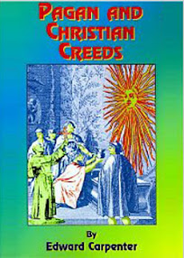 Cover of Edward Carpenter's Book Pagan And Christian Creeds Their Origin And Meaning