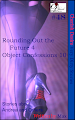 Cherish Desire: Very Dirty Stories #48, Rounding Out the Future 4, Andrea, Object Confessions 10, Max, erotica