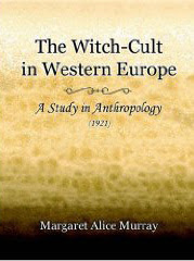 Cover of Margaret Alice Murray's Book The Witch Cult In Western Europe