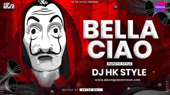 bella ciao dj hk style mp3 download