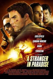 Thiên Đường Xa Lạ - A Stranger In Paradise poster