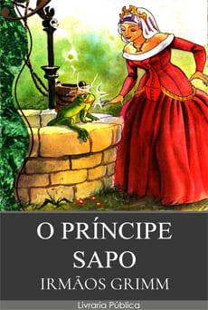 O Príncipe Sapo - Irmãos Grimm