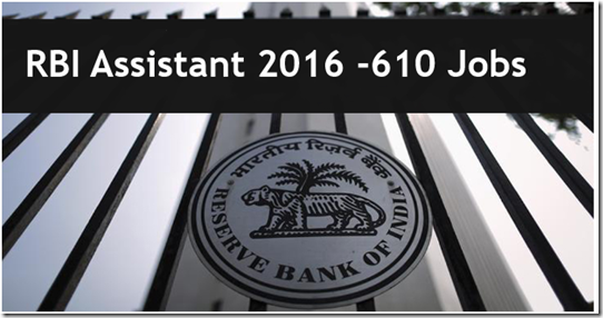 RBI Assistant 610 Jobs Notification Out