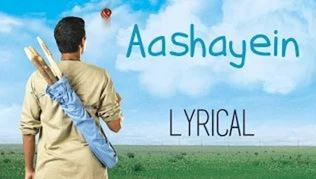 Aashayein Aashayein Song Lyrics in English  (Iqbal)