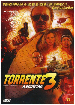 Download Torrente 3 O Protetor AVI Dual Áudio RMVB Dublado