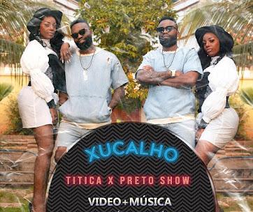 Titica - Xucalho (Feat. Preto Show)