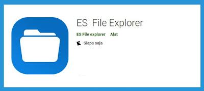 Aplikasi ES File Explorer