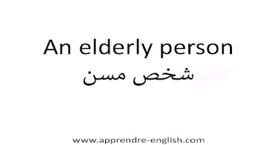 An elderly person شخص مسن