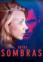 Entre Sombras (2018)