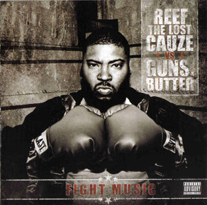 Reef The Lost Cauze Vs Guns-N-Butter - Fight Music