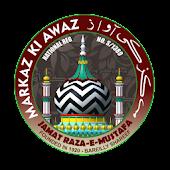 Markaz Ki Awaz