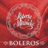 Baixar MP3 Grátis Roberta Miranda Boleros Roberta Miranda   Boleros