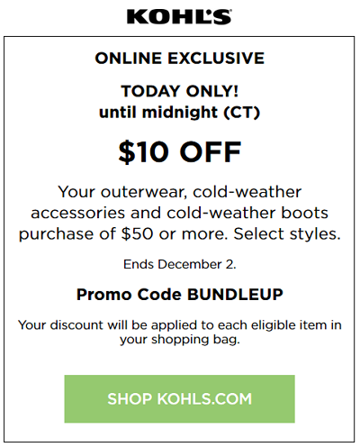 Kohl's Cyber Deals $10 off $50 Outerwear, cold-weather accessories