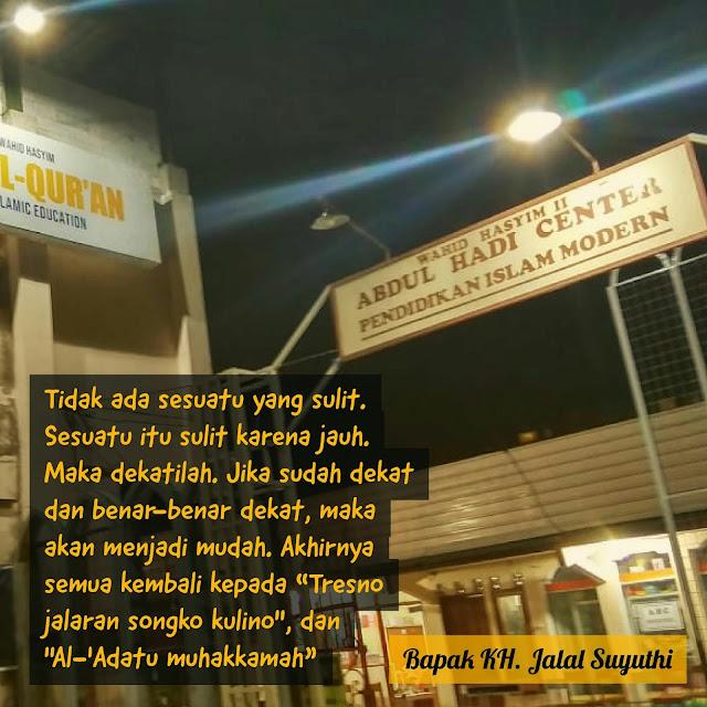 Dawuh Quote KH Jalal Suyuthi Pengasuh Wahid Hasyim Yogyakarta
