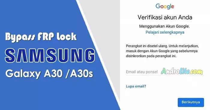 Bypass FRP Samsung Galaxy A30 A30s Lupa Akun Google