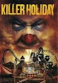 Killer Holiday (2013)