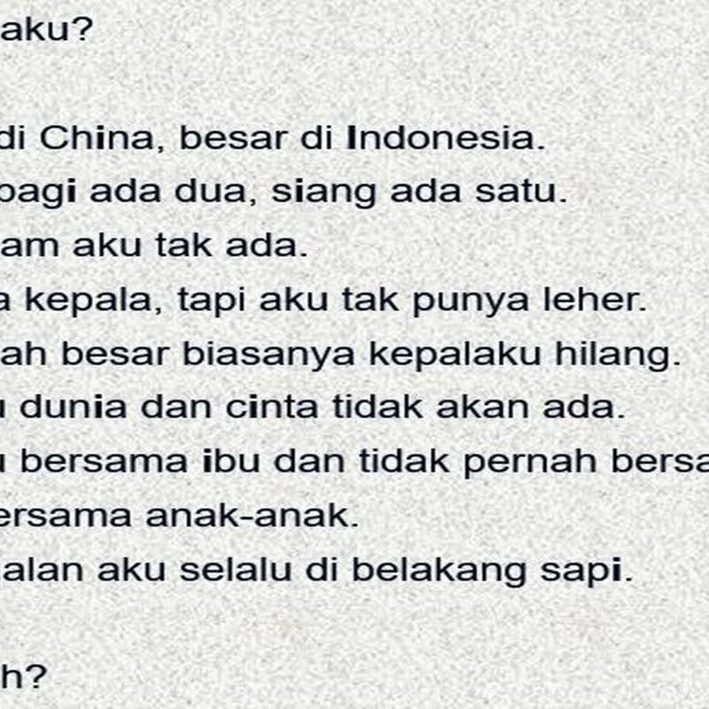 "Jawaban Teka-teki Asah Otak ""Aku Kecil di China, Besar di Indonesia"""