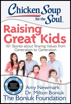 Chicken Soup for the Soul Raising Great Kids