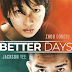 REVIEW OF AMAZON PRIME'S OSCAR-NOMINATED CHINESE FILM 'BETTER DAYS' STARRING TWO OF CHINESE TOP STARS: ZHOU DONGYU & JACKSON YEE