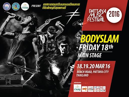 BODYSLAM LIVE PATTAYA MUSIC FESTIVAL 2016