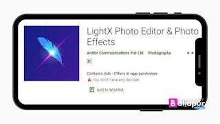 LightX App फोटो एडिटिंग ऐप डाउनलोड