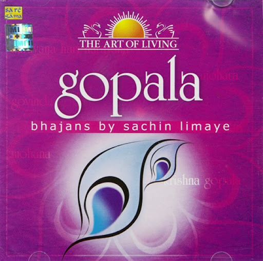 Gopala Bhajans By Sachin Limaye Devotional Album MP3 Songs