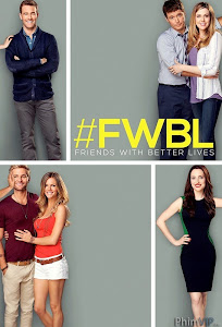 Những Người Bạn Tốt - Friends With Better Lives Season 1 poster