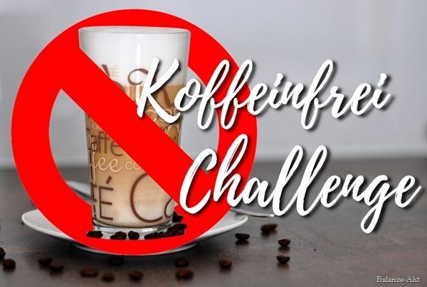 KoffeinfreiChallenge