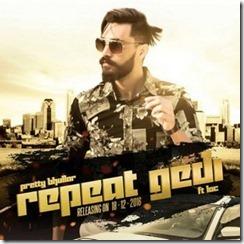 Repeat Gedi song - Pretty Bhullar ft. LOC