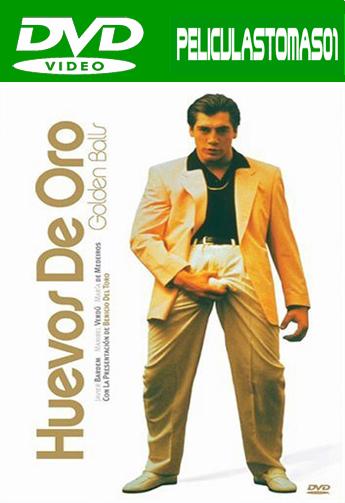 Huevos de Oro (1993) DVDRip