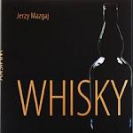 """Jerzy Mazgaj """"Whisky"""", WIG-Press, Kraków 2008.jpg"""