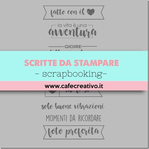 scritte-scrapbooking-stampabili-gratis-1