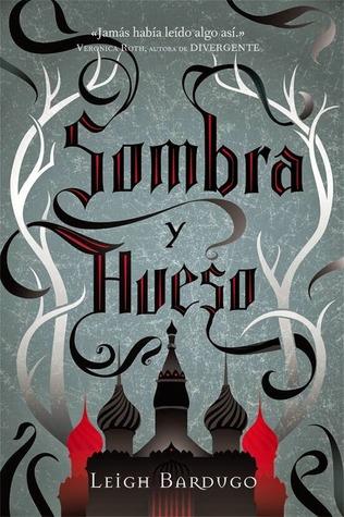 Sombra y Hueso, de Leigh Bardugo